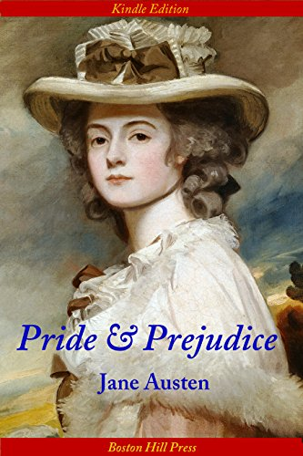 Pride and Prejudice (Romance Bestseller Worldwide; Acclaimed Motion Picture; Illustrated Classic Edition)) (New York Bestseller List 2015)
