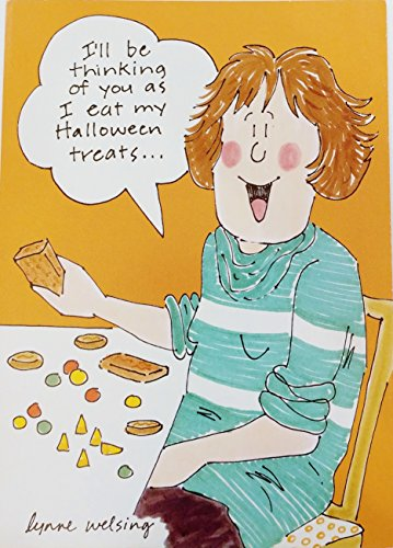 (I'll be thinking of you as I eat my Halloween Treats - Funny / Humor Greeting Card for Her Woman)