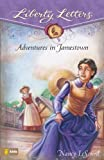 Adventures in Jamestown (Liberty Letters)
