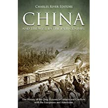 China and the West in the 19th Century: The History of the Qing Dynasty's Contacts and Conflicts with the Europeans and Americans