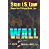 WALL - Love, Sex and Immortality (Aquarius Trilogy Book One)