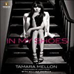 In My Shoes: A Memoir | Tamara Mellon,William Patrick