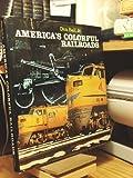 America's Colorful Railroads, Don Ball, 0517304880
