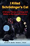 I Killed Schrodinger's Cat!, Donald A. Bertke and Herbert L. Hirsch, 1937470075