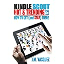 Kindle Scout Hot & Trending List: How to Get (and Stay) There