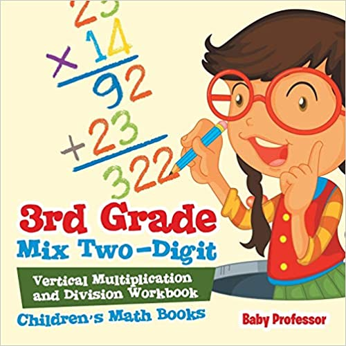 Childrens Math Books 3rd Grade Mix Two-Digit Vertical Multiplication and Division Workbook