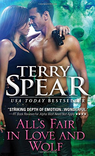 All's Fair in Love and Wolf (Silver Town Wolf)