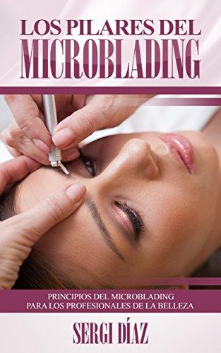 los-pilares-del-microblading-principios-del-microblading-para-los-profesionales-de-la-belleza-spanis