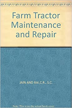 Farm Tractor Maintenance and Repair (Technical Education)