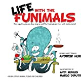 Life with the Funimals, Andrew Hunt, 1438933533