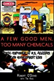 A Few Good Men, Too Many Chemicals: Toxic Exposure of US Marines and Government Lies
