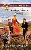 Instant Prairie Family, Bonnie Navarro, 0373829302