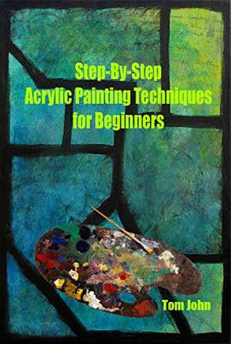 step by step acrylic painting techniques for beginners acrylic