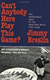Can't Anybody Here Play This Game?, Jimmy Breslin, 1566634881