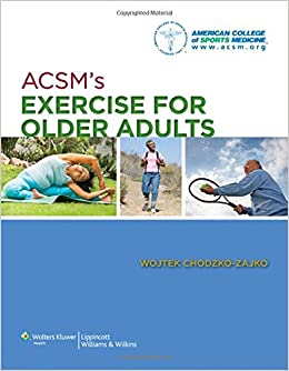 ACSM's Exercise for Older Adults: 9781609136475: Medicine