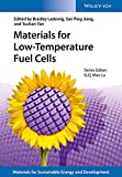 img - for Materials for Low-Temperature Fuel Cells (New Materials for Sustainable Energy and Development) book / textbook / text book