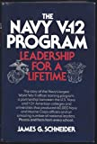 The Navy V-12 Program, James G. Schneider, 0395419328