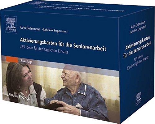 Aktivierungskarten für die Seniorenarbeit: 365 Ideen für den täglichen Einsatz