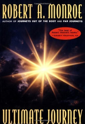 The Ultimate Journey by Robert Monroe (Aug 1 1996)