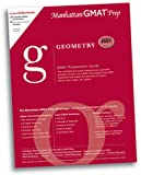 Geometry GMAT Preparation Guide, 2nd Edition, Manhattan Gmat Prep, 0979017548