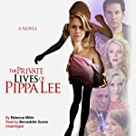 The Private Lives of Pippa Lee: A Novel | Rebecca Miller