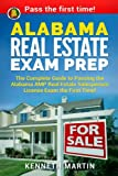 Alabama Real Estate Exam Prep: The Complete Guide to Passing the Alabama AMP Real Estate Salesperson License Exam the First Time!