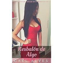 Resbalón de Algo (Spanish Edition)