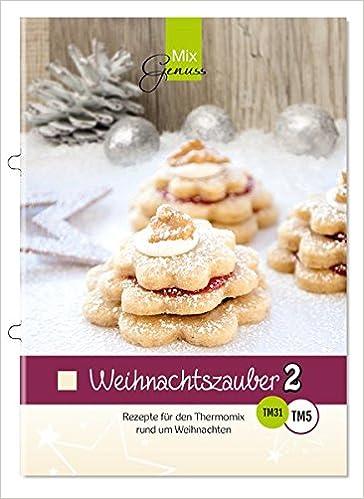 Rezepte weihnachten thermomix
