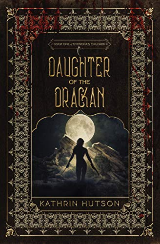 Daughter Of The Drackan by Kathrin Hutson ebook deal