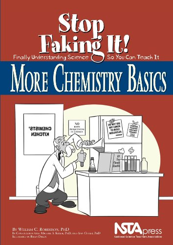 More Chemistry Basics: Stop Faking It! Finally Understanding Science So You Can Teach It