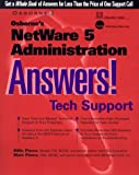 Osborne's NetWare 5 Administration Answers! by Pierce, Billie, Rgi Education Center, Pierce, Mark (1999) Paperback