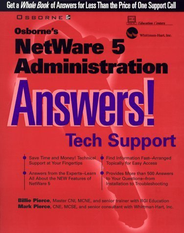 Osborne's NetWare 5 Administration Answers! by Pierce, Billie, Rgi Education Center, Pierce, Mark (1999) Paperback by Osborne Publishing