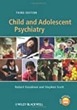 Child and Adolescent Psychiatry, Robert Goodman and Stephen Scott, 1119979684
