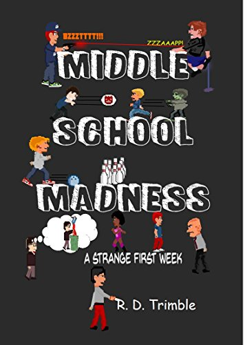 Middle School Madness: A Strange First Week