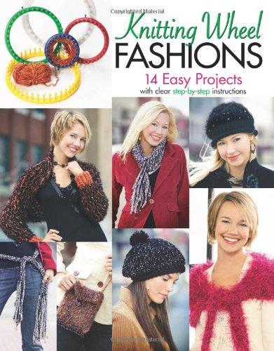 Knitting Wheel Fashions (Knitting Wheel Fashions  (Leisure Arts #4372))
