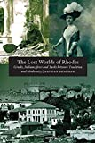 The Lost Worlds of Rhodes: Greeks, Italians, Jews and Turks Between Tradition and Modernity