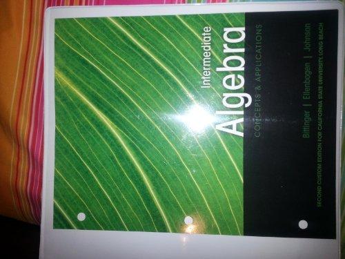 Intermediate Algebra Concepts & Applications