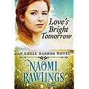 Love's Bright Tomorrow: Historical Christian Romance (Eagle Harbor Book 6)
