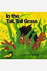 By Denise Fleming - In the Tall, Tall Grass (2/13/95) Paperback