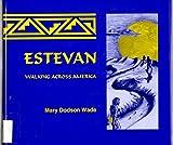 Estevan, Mary Dodson Wade, 1882539117