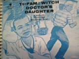 img - for Ti-Fam, Witch Doctor's Daughter: An Exciting, True-Life Flash Card Missionary Story for Boys and Girls book / textbook / text book