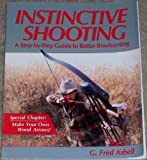 Instinctive Shooting, G. Fred Asbell, 0936531053