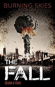 The Fall (Burning Skies Book 1)