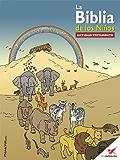 La Biblia de los Niños - Cómic Antiguo Testamento (Spanish Edition)