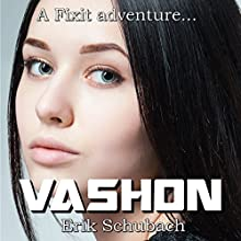 Vashon: Fixit Adventures, Book 3 Audiobook by Erik Schubach Narrated by Hollie Jackson