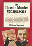 img - for The Lincoln Murder Conspiracies by Hanchett William (1983-11-01) Hardcover book / textbook / text book