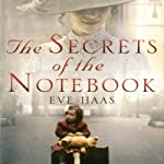 The Secrets of the Notebook: A Woman's Quest to Uncover Her Royal Family Secret | Eve Haas