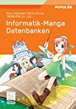 Informatik-Manga : Datenbanken, Takahashi, Mana, 3834809837