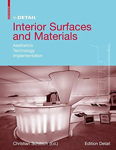 (In Detail: Interior Surfaces and Materials (In Detail (englisch)))