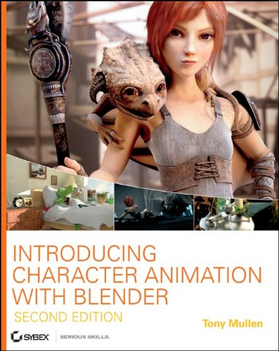 [PDF] Introducing Character Animation with Blender, 2nd Edition Free Download | Publisher : Sybex | Category : Computers & Internet | ISBN 10 : 047042737X | ISBN 13 : 9780470427378